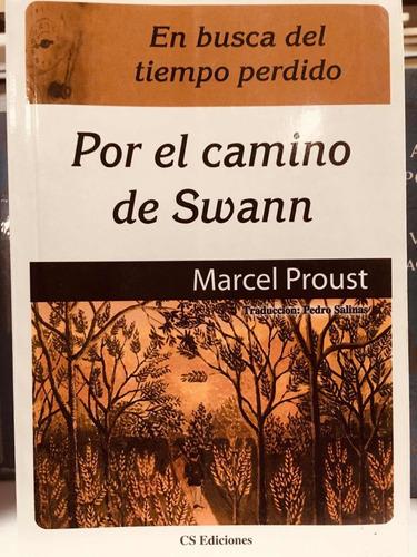 Por El Camino De Swann - Marcel Proust - Cs Ediciones