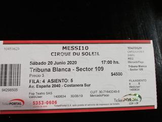 Entradas Messi 10 Cirque Du Soleil 20 De Junio 17 Hs