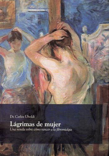 Lágrimas De Mujer Dr. Carlos Uboldi