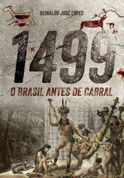 1499 - O Brasil Antes De Cabral