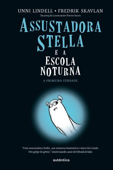 Assustadora Stella E A Escola Noturna Livro Capa Dura