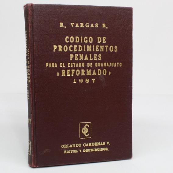 Código De Procedimientos Penales Para Estado De Guanajua H3s