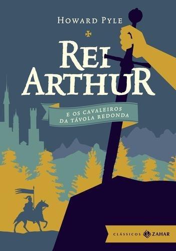 Rei Arthur E Os Cavaleiros Da Tavola Redonda