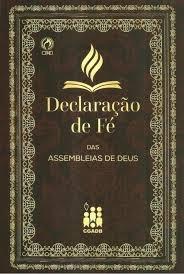 Declaracao De Fe Das Assembleias De Deus