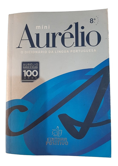 Dicionário Aurélio Língua Portuguesa Mini - 8ª Ed S/juros
