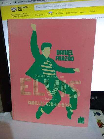 As Crônicas De Elvis Volume 1 Cadillac Cor De Rosa