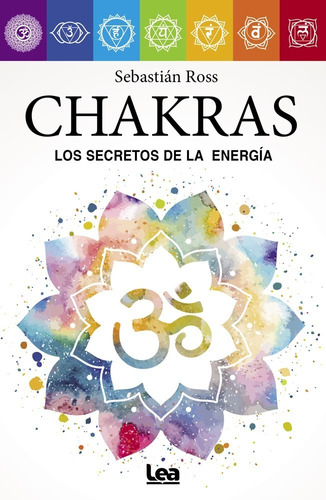 Chakras-los Secretos De La Energia