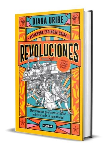 Revoluciones / Diana Uribe