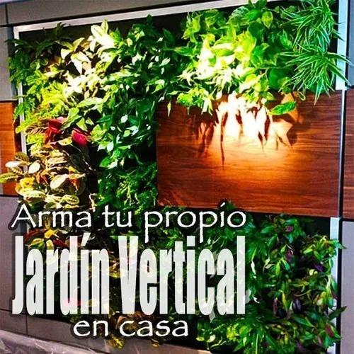 Arma Tu Propio Jardín Vertical En Casa - (oficial) Oferta!
