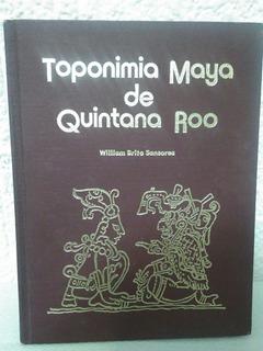 Topomimia Maya De Quintana Roo. William Brito Sansores [cun]