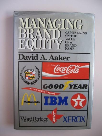 Managing Brand Equity - David A. Aaker - Em Inglês