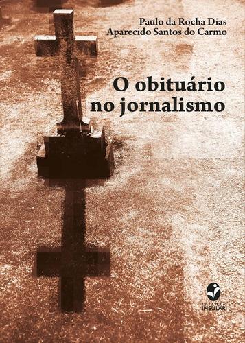 O Obituário No Jornalismo - Livro