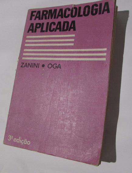 Farmacologia Aplicada - Zanini E Oga 3ª Edição