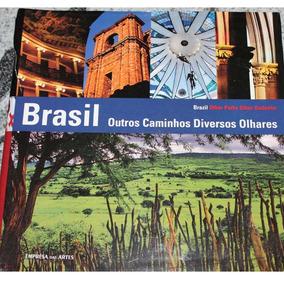 Livro Brasil Outros Caminhos Diversos Olhares - Novo/lacrado