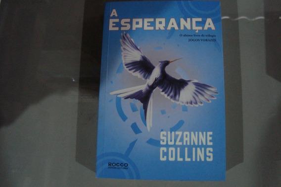 Livro Suzanne Collins / Jogos Vorazes A Esperança / Ed Rocco