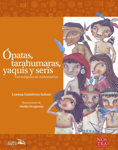 Ópatas, Tarahumaras, Yaquis Y Seris, Pasta Rústica.