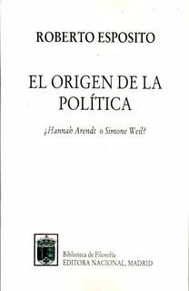 El Origen De La Política Martin Espósito Nuevo!