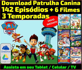 Download - Patrulha Canina - 142 Episódios -3 Temps + Filmes