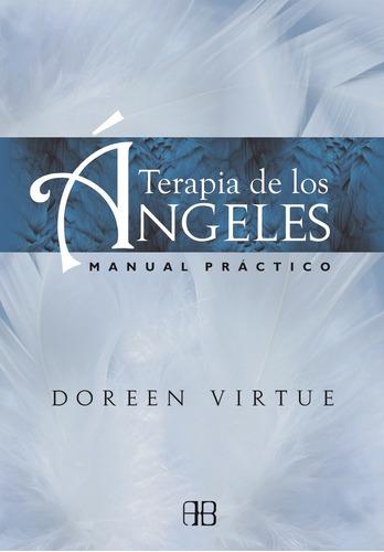 Terapia De Los Angeles - Doreen Virtue - Arkano Books