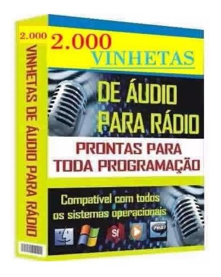 Pacote Completo Com+ De 2.000 Vinhetas Para Radio