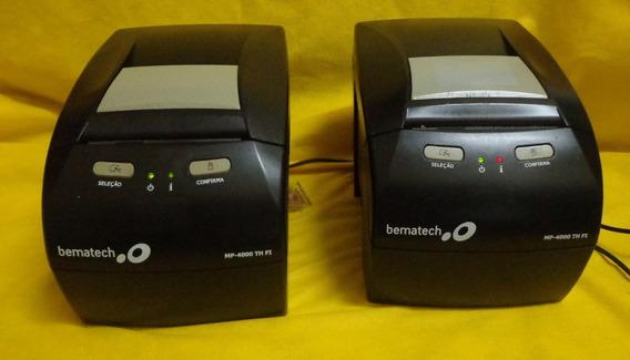 2 Impressoras Bematech Fiscal Mp-4000 Th Fi - Ler Anúncio