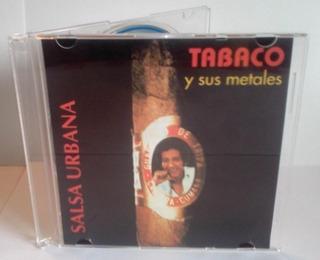Tabaco Y Sus Metales Salsa Urbana