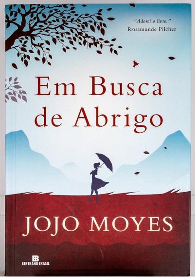 Livro Em Busca De Abrigo Jojo Moyes