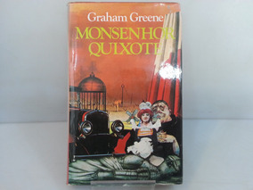 Livro Monsenhor Quixote De Graham Greene, Thriller Famoso !