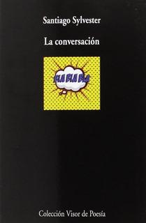 La Conversación, Santiago Sylvester, Visor