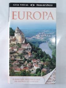 Livro Guia Visual Folha De São Paulo Europa