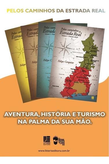 Livro Pelos Caminhos Da Estrada Real - Volumes 1, 2, 3 E 4