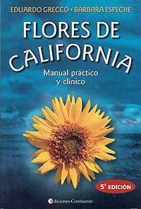 Flores De California . Manual Practico Y Clinico