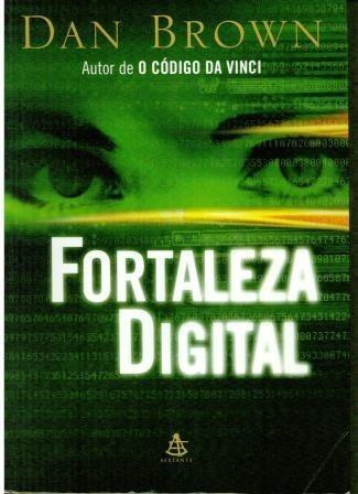 Livro Fortaleza Digital - Dan Brown - 330 Paginas