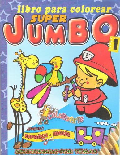 Imagen 1 de 4 de Libro Colorear Iluminar Jumbo Aprendo Ingles Español Niños