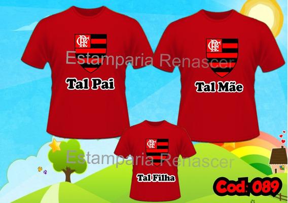 Kit Camisetas Tal Pai, Tal Mãe, Tal Filha Flamengo Time C/4