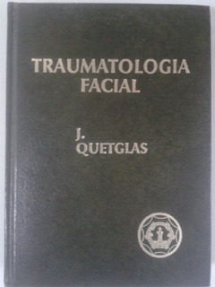 Libro Traumatología Facial. Medicina.