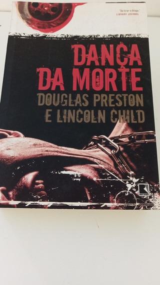 Livro Dança Da Morte - Douglas Preston E Lincoln Child