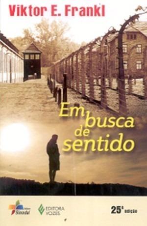 Livro Em Busca De Sentido - Viktor Emil Frankl - Novo