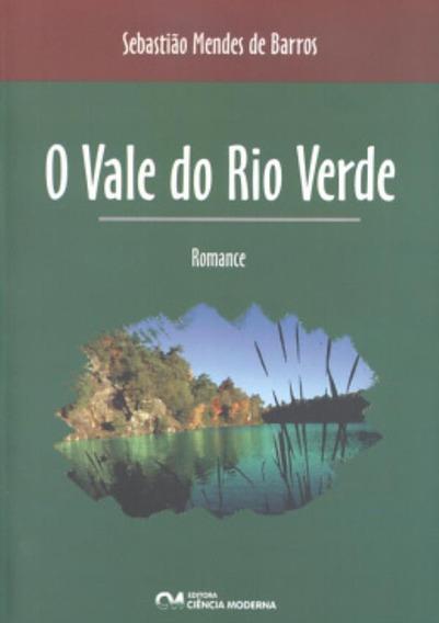 O Vale Do Rio Verde