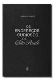 Enderecos Curiosos De Sao Paulo, Os