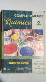 Completamente Quimica (volume Quimica Geral) Martha Reis