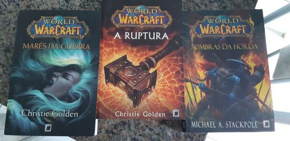 Warcraft A Ruptura,mares Da Guerra,sombras Da Horda 3livros