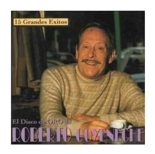 El Disco De Oro - Goyeneche Roberto (cd)