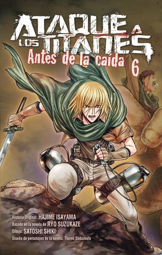 Ataque A Los Titanes: Antes De La Caída No. 6