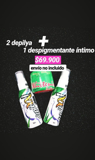 2 Depilya + Despigmentador Intimo