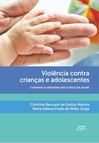 Livro Violência Contra Crianças E Adolescentes