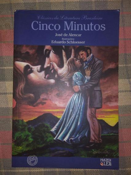 Livro Cinco Minutos- José De Alencar/clássicos Da Literatura