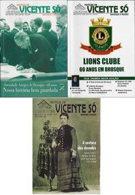 Sociedade Amigos Brusque Notícias De Vicente Só Nº 61 62 64
