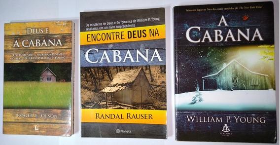 3 Livros A Cabana Encontre Deus Young Rauser Olson Trilogia