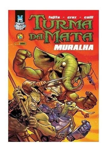 Imagem 1 de 1 de Livro Hq Graphic Msp Turma Da Mata Muralha